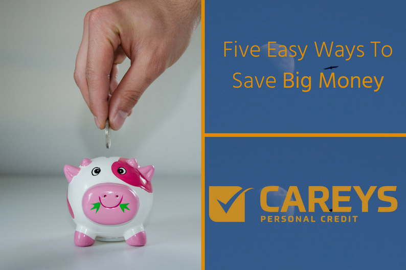 Five Simple Ways To Save Big Money